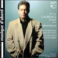 Airs D'Opéras Francais - Laurence Dale (tenor); Orchestre Symphonique et Lyrique de Nancy
