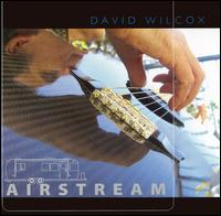 Airstream - David Wilcox