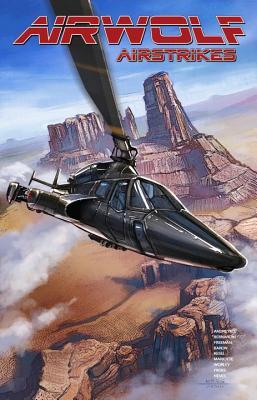 Airwolf Airstrikes, Volume 1 - Baron, Mike, and Randall Kesel, Barbara, and Worley, Rob