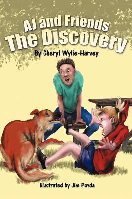 Aj and Friends: The Discovery - Wylie-Harvey, Cheryl