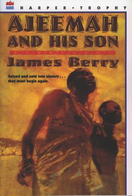 Ajeemah and His Son - Berry, James, Sir