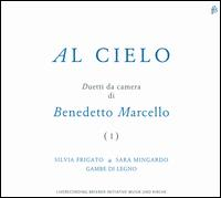Al Cielo: Duetti da Camera di Benedetto Marcello - Gambe di Legno; Sara Mingardo (contralto); Silvia Frigato (soprano)