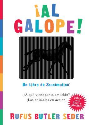 Al Galope!: Un Libro de Scanimation - Seder, Rufus Butler