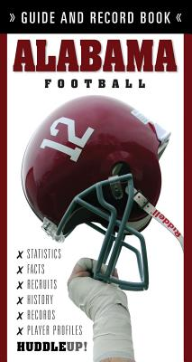 Alabama Football: Guide and Record Book - Walsh, Christopher, Father