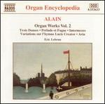 Alain: Organ Works, Vol. 2