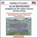 Alan Hovhaness: Symphony No. 60; Guitar Concerto; Khrimian Hairig