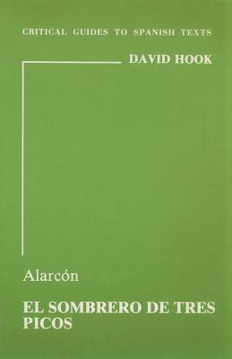 Alarcon: El Sombrero de Tres Picos - Hook, David