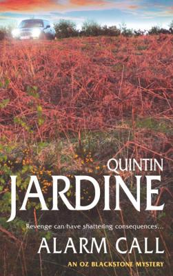 Alarm Call - Jardine, Quintin
