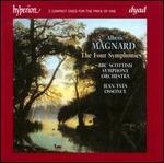 Alb�ric Magnard: The Four Symphonies