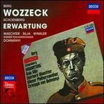 Alban Berg: Wozzeck; Arnold Schoenberg: Erwartung