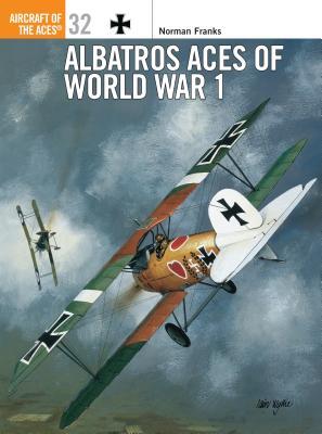 Albatros Aces of World War 1 - Franks, Norman