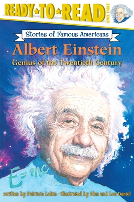 Albert Einstein: Genius of the Twentieth Century - Lakin, Patricia