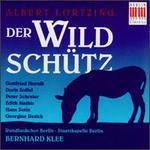 Albert Lortzing: Der Wildsch�tz