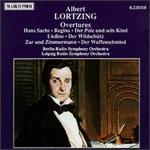 Albert Lortzing: Overtures