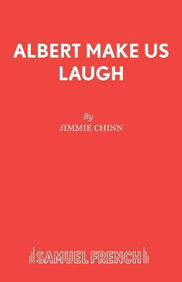 Albert Make Us Laugh - Chinn, Jimmie