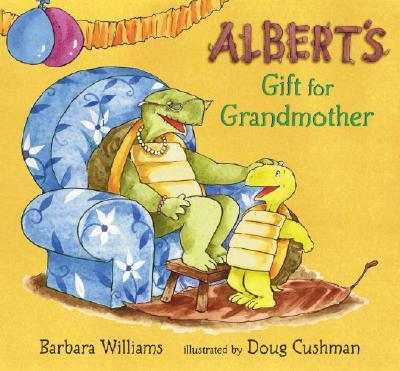 Albert's Gift for Grandmother - Williams, Barbara