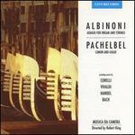 Albinoni: Adagio for Organ and Strings; Pachelbel: Canon and Gigue