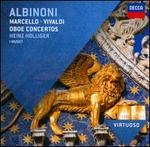 Albinoni, Marcello, Vivaldi: Oboe Concertos - Heinz Holliger (oboe); I Musici; Maria Teresa Garatti (harpsichord); Maurice Bourgue (oboe)