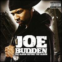 Album Before the Album - Joe Budden