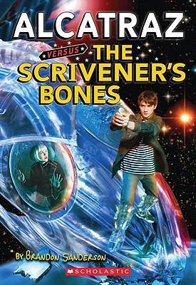 Alcatraz Versus the Scrivener's Bones - Sanderson, Brandon