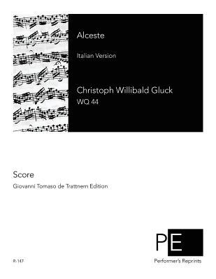 Alceste - Gluck, Christoph Willibald