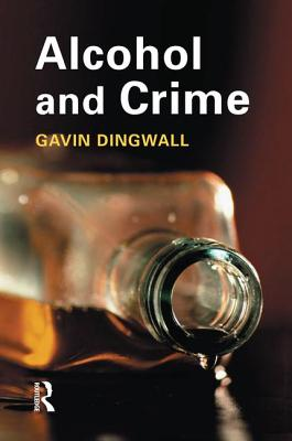Alcohol and Crime - Dingwall, Gavin