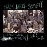 Alcohol Fueled Brewtality - Black Label Society