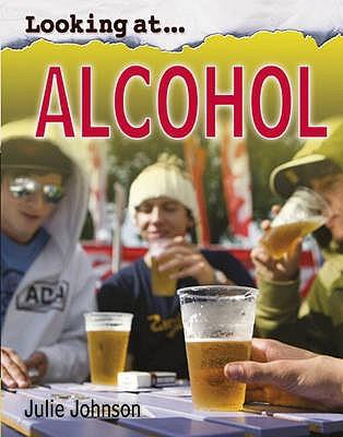 Alcohol - Johnson, Julie