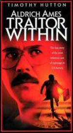 Aldrich Ames: Traitor Within
