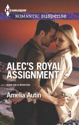 Alec's Royal Assignment - Autin, Amelia