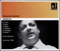 Alessandro Scarlatti: Griselda - Ernst Haefliger (vocals); Eugenia Ratti (vocals); Heinz Rehfuss (vocals); Horst Beckedorf (cello);...
