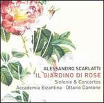 Alessandro Scarlatti: Il Giardino di Rose