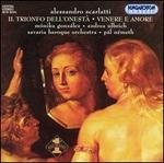 Alessandro Scarlatti: Il Trionfo dell'Onestà; Venere e Amore