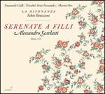 Alessandro Scarlatti: Serenate a Filli