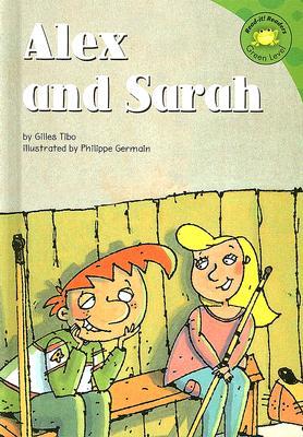 Alex and Sarah - Tibo, Gilles