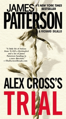 Alex Cross's Trial - Patterson, James, and DiLallo, Richard
