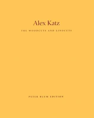Alex Katz: The Woodcuts and Linocuts 1951-2001 -