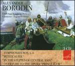 """Alexander Borodin: Symphonies Nos. 1-3; Petite Suite; In the Steppes of Central Asia; Overture to the Opera """"Prince I"""
