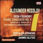 Alexander Mosolov: Iron Foundry; Piano Concerto No. 1