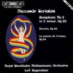 Alexander Scriabin: Symphony No. 2; R�verie; Le Po�me de l'exatse