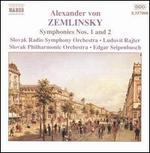 Alexander von Zemlinsky: Symphonies Nos. 1 & 2