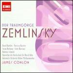 Alexander Zemlinsky: Der Traumg�rge