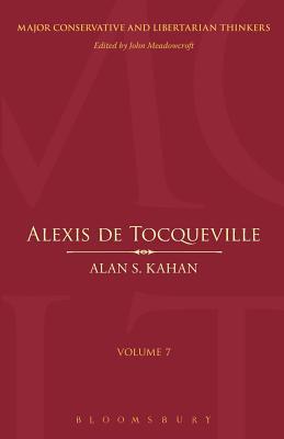 Alexis De Tocqueville - Kahan, Alan S.
