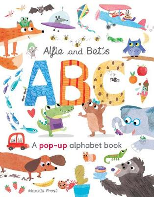 Alfie and Bet's ABC: A pop-up alphabet book - Hegarty, Patricia