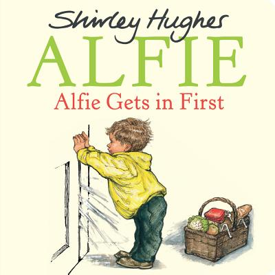 Alfie Gets in First - Hughes, Shirley