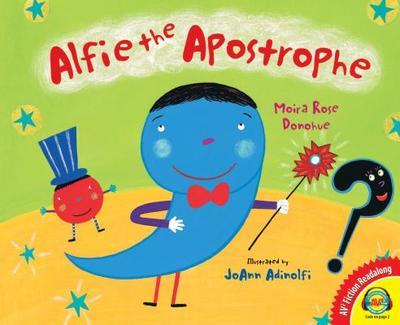 Alfie the Apostrophe - Donohue, Moira Rose
