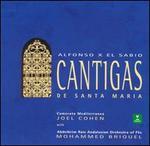 Alfonso X el Sabio: Cantigas de Santa Maria - Abdelkrim Rais Andalusian Orchestra of Fès; Anne Azéma (vocals); Camerata Mediterranea; Equidad Bares (vocals); Francoise Atlan (vocals); Hayet Ayad (vocals); Said Chraibi (sax); Said Chraibi (vocals); Mohammed Briouel (conductor)