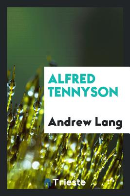 Alfred Tennyson - Lang, Andrew