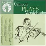 Alfredo Campoli Plays Mendelssohn
