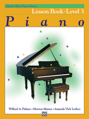 Alfred's Basic Piano Lesson Book Level 3 - Palmer, Willard A, and Manus, Morton, and Lethco, Amanda Vick